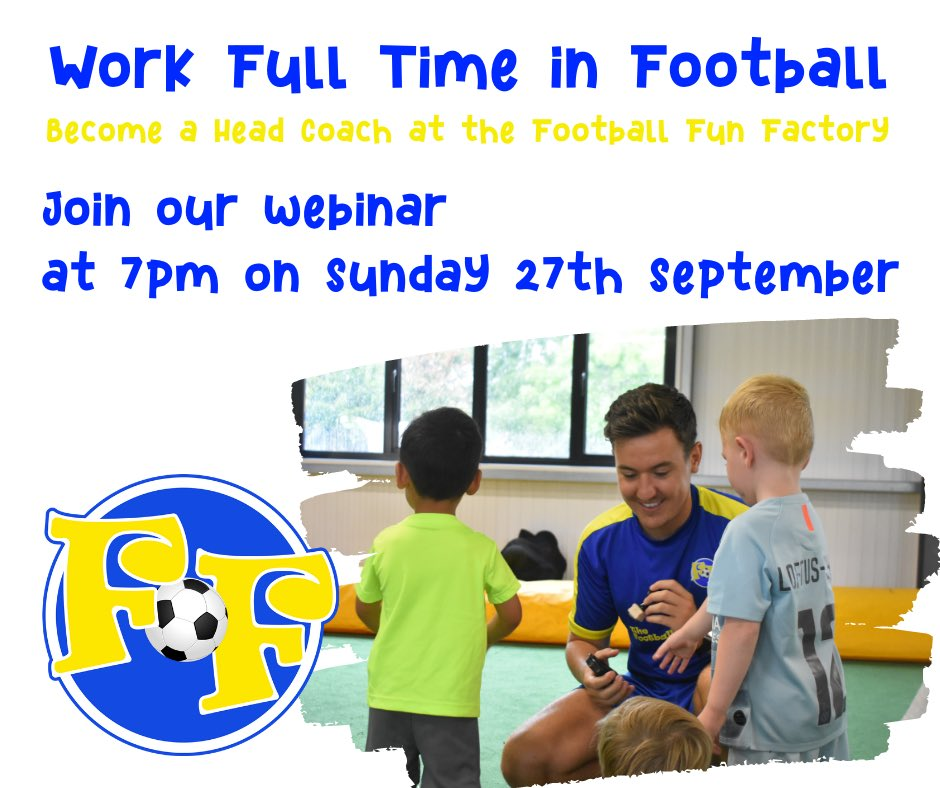 BECOME A FFF HEAD COACH WEBINAR🟦🟨 Sunday 27th September at 7pm.  Come and join the @FballFunFactory for a free webinar to learn more about our unique Head Coach (franchise) opportunity!  Click the link to register⬇️  https://t.co/0fQ741QK8O https://t.co/6PE6zc7c1J