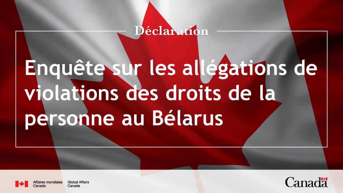 Enquête sur les allégations de violations des droits de la personne au Bélarus  Déclaration complète ➡️https://t.co/CUPCBvhNtf https://t.co/Ktz207dzG9