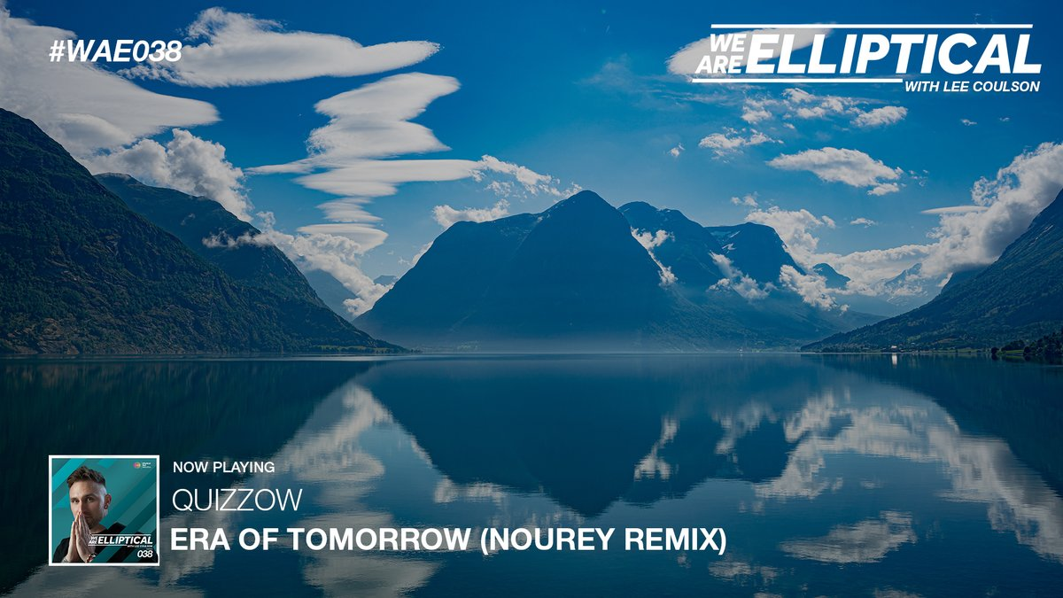6. @quizzowmusic 'Era Of Tomorrow' (@Noureymusic Remix) // #WAE038 with @LeeCoulsonMusic  Tune In: https://t.co/EXlQhZSxfJ https://t.co/oH3D1Zqfj2