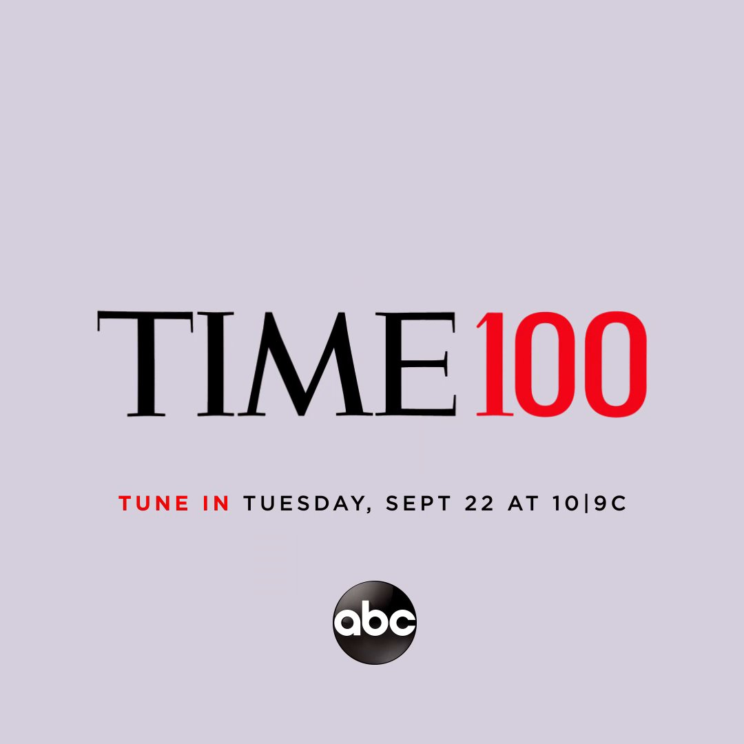 Want to know who made the 2020 #TIME100 list? Tune in to @abcnetwork on Tuesday, September 22 at 10 9c