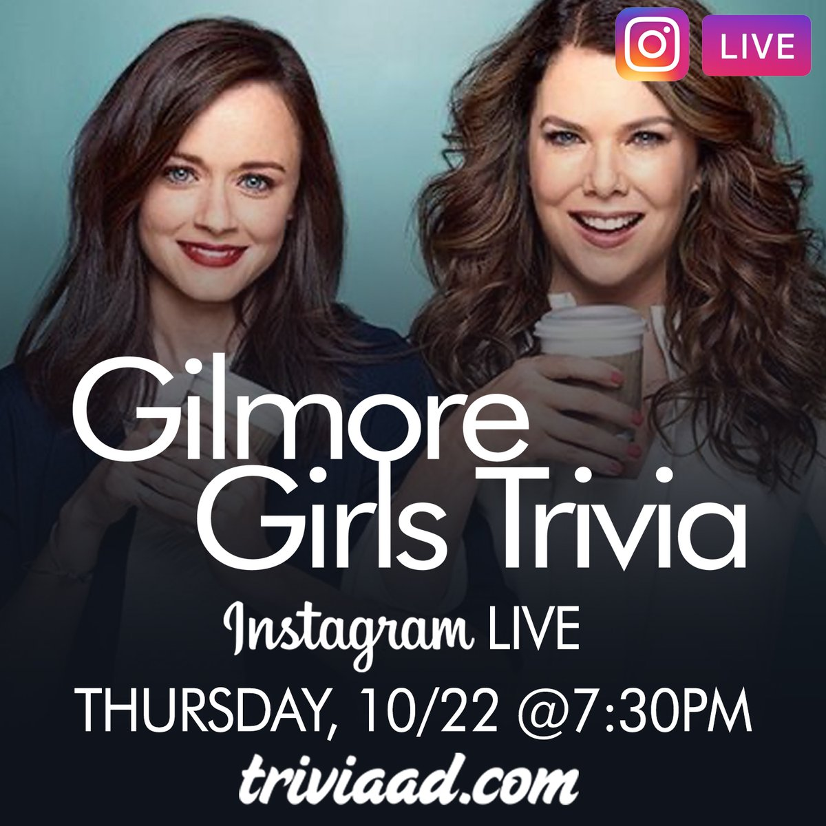 #GilmoreGirls #Trivia on #InstagramLIVE on Thursday, October 22 at 7:30pm ET. Follow @TriviaADDotCom on #Instagram to play! #GilmoreGirlsTrivia #ThemedTrivia #ThrowbackThursday #TBT https://t.co/GEEmQ1Ipb0