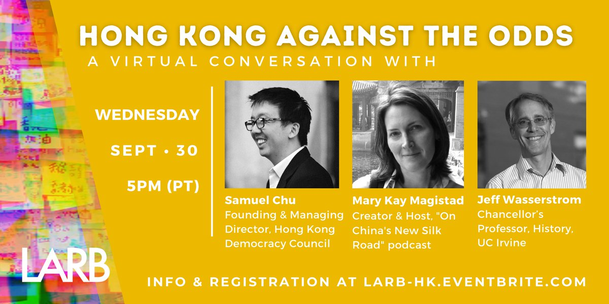 Youre invited to a virtual discussion of the protest movement in #HongKong with @samuelmchu, @MaryKayMagistad, and @jwassers: Hong Kong Against the Odds. Attendance is free with RSVP: ow.ly/ArPb50BtTZk #LARBEvents