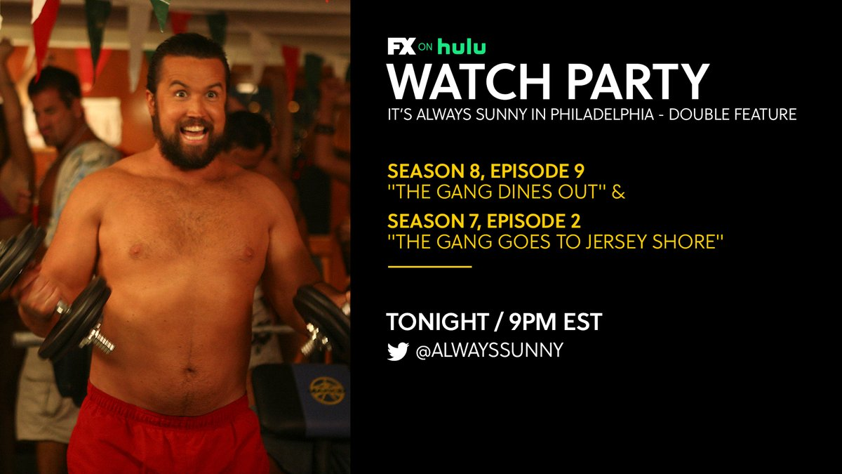 "Get your toupee ready. Start soaking your Rum Hams. We have a #SunnyWatchParty double billing tonight. In an hour we watch ""The Gang Dines Out,"" immediately followed by ""The Gang Goes to the Jersey Shore."" #SunnyFXX https://t.co/NCqwg4eblX"