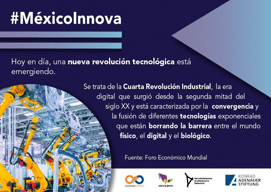 #MéxicoInnova 🇲🇽🤯  💡Las nuevas tecnologías están modificando los paradigmas de comunicación, producción y consumo. 📲💻🛒📤  ⚡️ #Serie impulsada por la #KASMéxico 🇩🇪🤝🇲🇽 en colaboración con @MXesJoven, @JuventudLAC_MX, @NadaNosDetiene   #kas4innovation #DesarrolloTecnológico https://t.co/zUcAuk9lJC