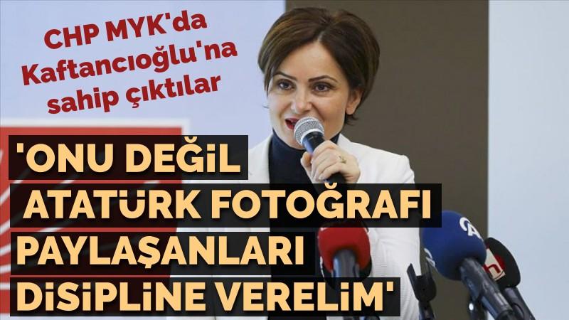 """CHP MYK'da """"ihraç"""" sesleri...  Ancak Canan Kaftancıoğlu için değil!  """"Kaftancıoğlu'nu değil ona karşı Atatürk fotoğrafı paylaşanları disipline gönderelim""""   https://t.co/g6AFkzHzgt https://t.co/wmYeu4USUB"""