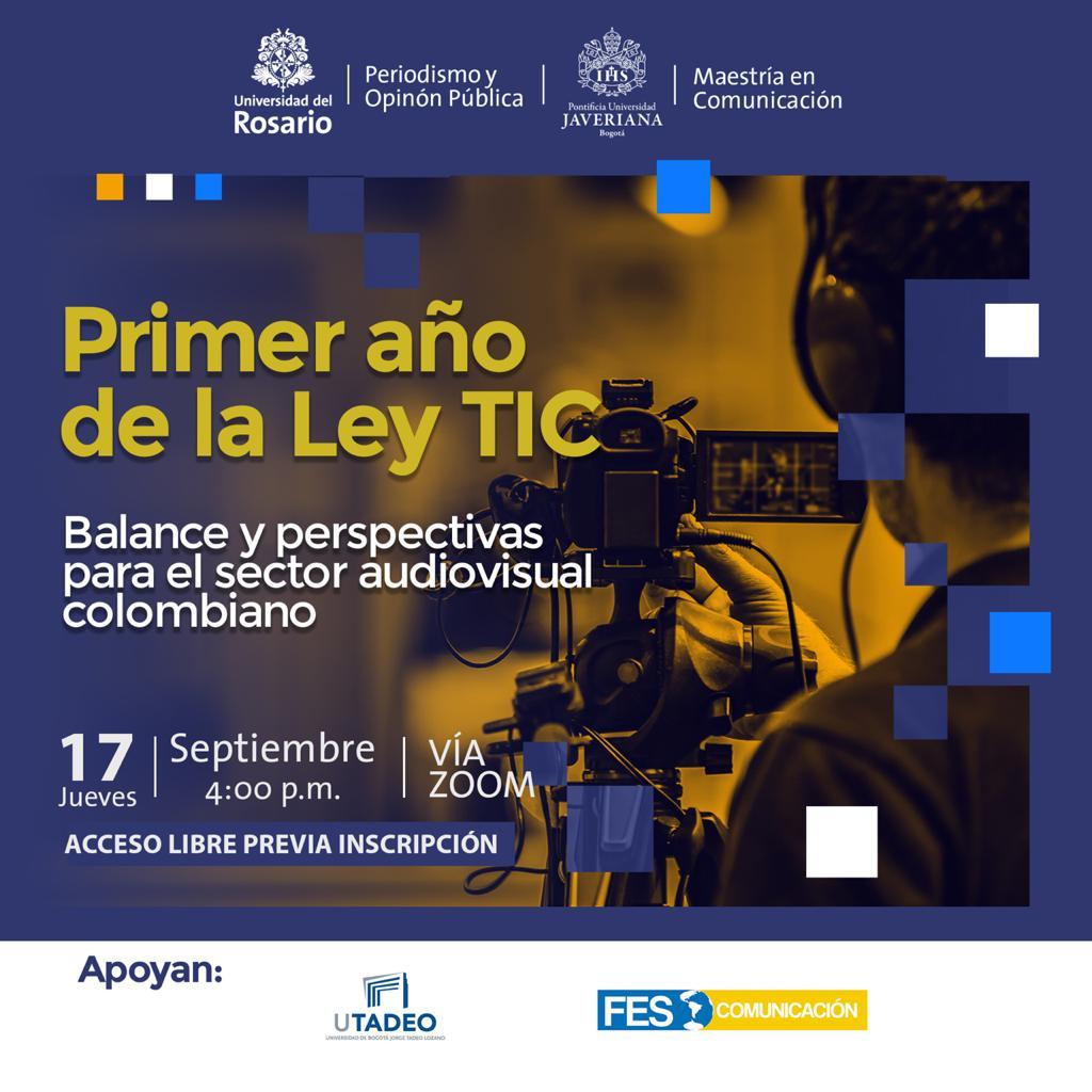 Hoy a las 4 p.m. nuestros comisionados @sergiommedina y @fernandoparadar participarán en el evento organizado por la @URosario y la @UniJaveriana : Primer Año de la #LeyTIC - Balance y perspectivas para el sector audiovisual colombiano. https://t.co/YqzrwvO9Tp