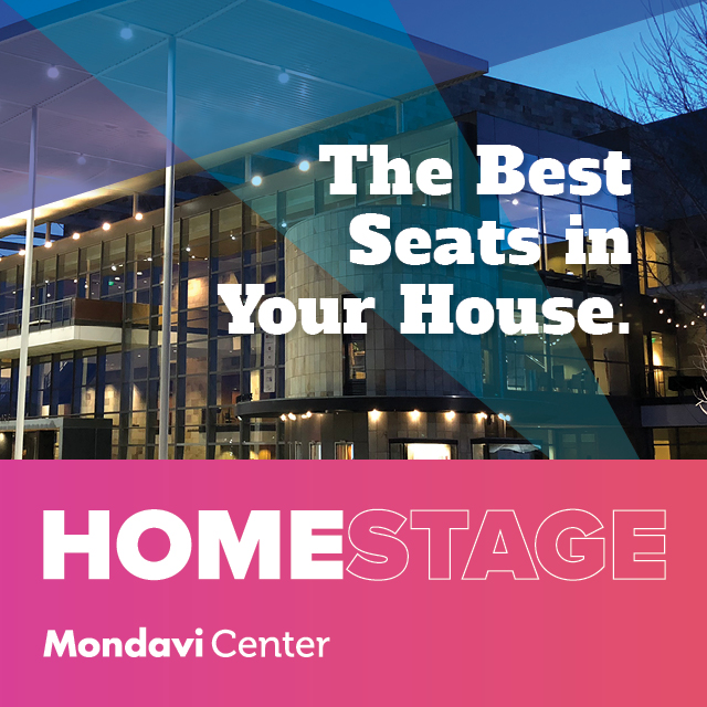 Now the best seat in the house is at your 🏡! Introducing HomeStage by @MondaviCenter.  Watch some of the world's most exciting performing artists in this limited online series.  Sign up on https://t.co/qyO6LIoatx #sponsored https://t.co/cAkpeUCUpg