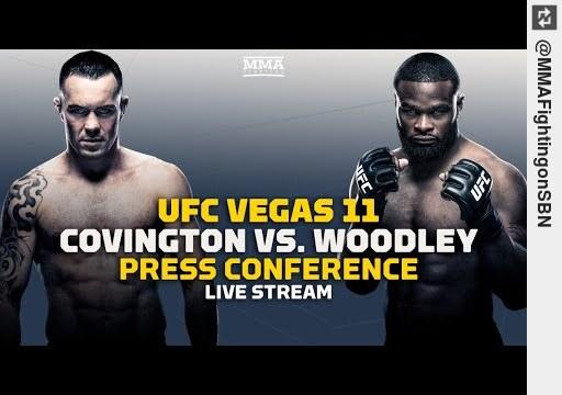 Watch #UFC Vegas 11: #ColbyCovington vs. #TyronWoodley #PressConference Live Stream - MMA https://t.co/1GSKHNlDar #mma https://t.co/6ocWfo3Deq