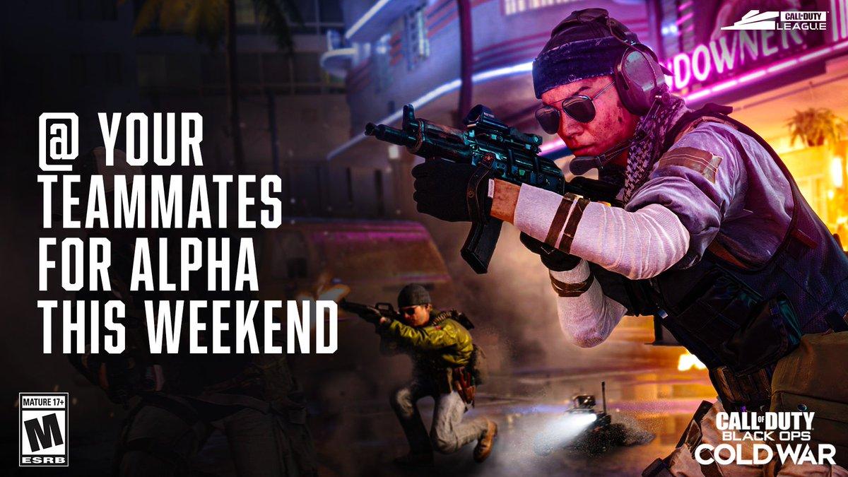#BlackOpsColdWar Alpha this weekend: @ your teammates