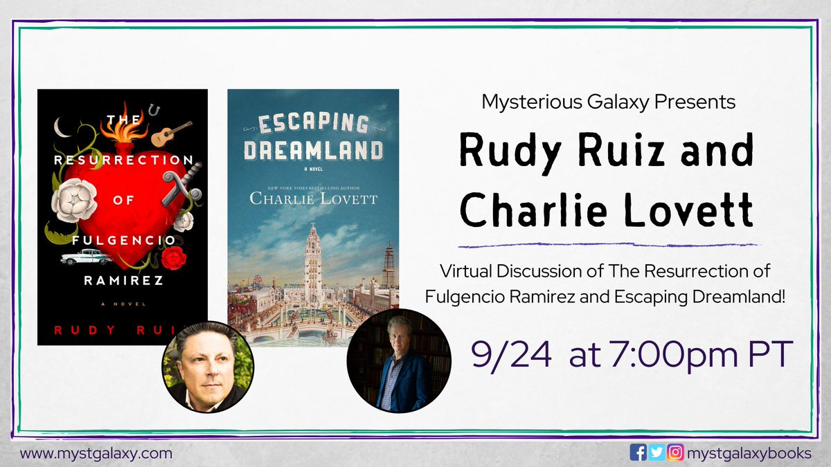 Next Thursday September 24th at 7pm PT, were hosting a virtual event with @Rudy_Ruiz_7 & @CharlieLovett42 for their new books, THE RESURRECTION OF FULGENCIO RAMIREZ and ESCAPING DREAMLAND! Signed/personalized bookplates available. Event info -> buff.ly/30y4jIi