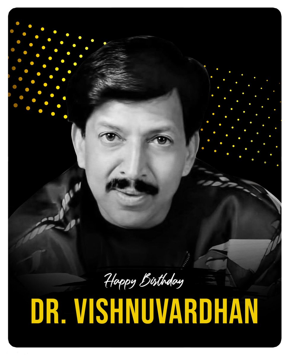 You will always remain one of the greatest artists our film industry has witnessed. May your charisma continue to live young in our hearts Vishnuvardhan sir ✨ ಅಭಿನಯ ಭಾರ್ಗವ, ಸಾಹಸಸಿಂಹ, ಪ್ರೀತಿಯ ವಿಷ್ಣು ದಾದ ರವರಿಗೆ ಹುಟ್ಟು ಹಬ್ಬದ ಶುಭಾಶಯಗಳು ✨ https://t.co/AtjwkKo2Du