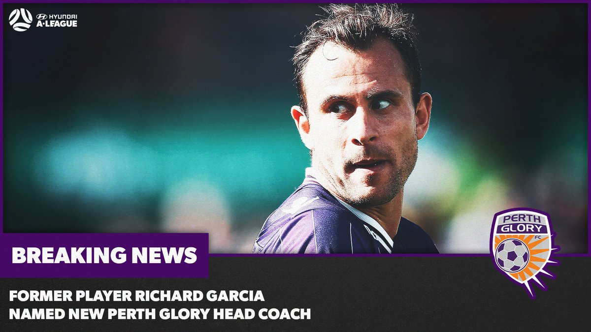 .@PerthGloryFC announce former player Richard Garcia as new Head Coach, taking over from Tony Popovic.  #ALeague #OneGlory https://t.co/0ZWvf4MCu0