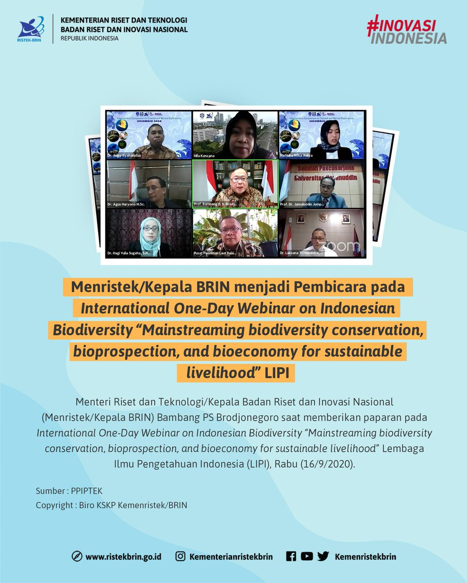 "#KawanIptek. Menristek/Kepala BRIN menjadi Keynote Speaker pada International One-Day Webinar on Indonesian Biodiversity ""Mainstreaming biodiversity conservation, bioprospection, and bioeconomy for sustainable livelihood"" yang diselenggarakan oleh @lipiindonesia, Rabu (16/09). https://t.co/a6aCr8bvFW"