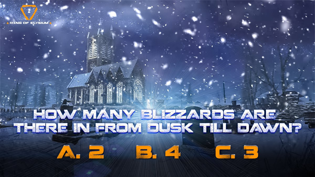 Let's test your LTM knowledge, Adventurers! 🧠   How many blizzards are there in From Dusk Till Dawn? ❄️  A. 2 B. 4 C. 3  #RingOfElysium #PlayROE https://t.co/SToYwhQMY4