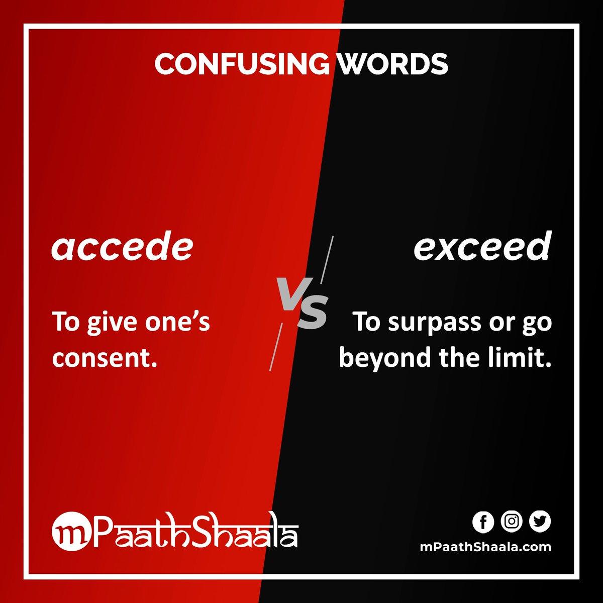 #ConfusingWords accede versus exceed  . #Vocabulary #English #EnglishVocabulary #IELTS  #TOEFL #Words #Spelling #Learning #Education #WordNerd #Homophones #Homonyms https://t.co/kfhfSDKbdo