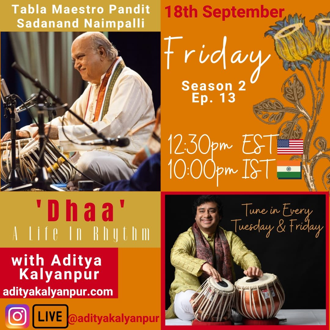 Get ready for a soulful conversation with Table Maestro #SadanandNaimpalli Ji in our next episode of 'Dhaa.'  Tune in on 18th September at 12:30 EST and 10:00 IST. #sadanandnaimpalli #adityakalyanpur #tabla #dhaa #instagramlive https://t.co/YJgJUuYElj