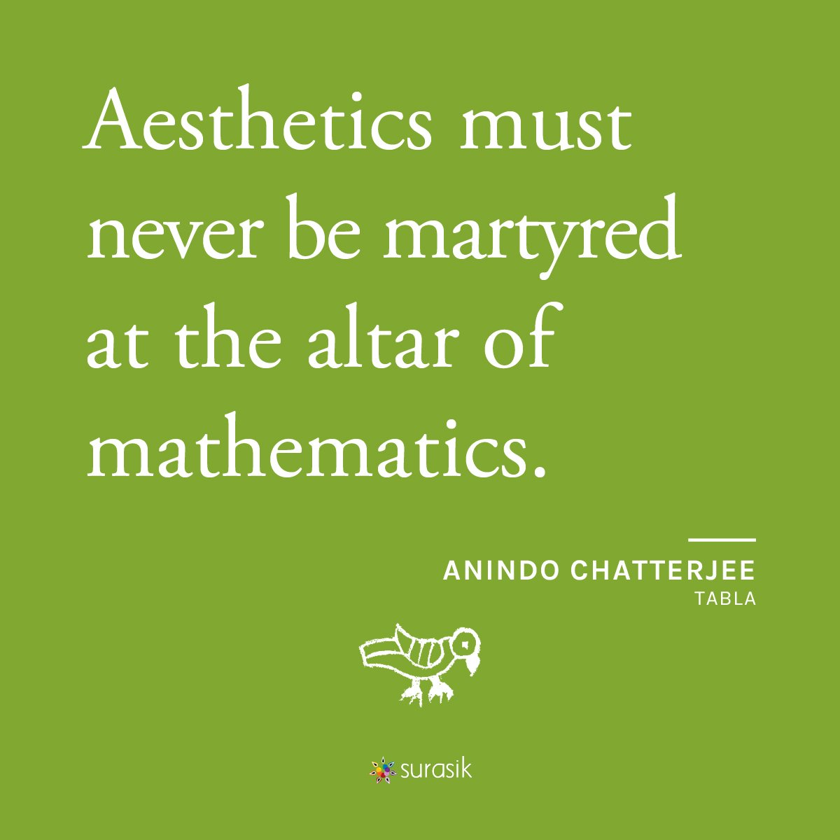 Don't make music a martyr, says Anindo Chatterjee.  @mytabla @tablaanubrata  #IndianMusic #Surasik #Tabla #AnindoChatterjee #quoteoftheday #ClassicalMusic #Icon #QOTD #WiseWords #FridayFeeling #IndianClassicalMusic #Inspiration #FarukhabadGharana #FridayMotivation #FridayThoughts https://t.co/BNkUYKvOtX