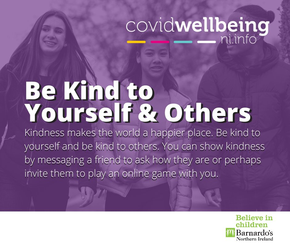 We are part of the #CovidWellbeingNI campaign and this week we will be sharing our 5 tips for children and young people to look after their #MentalHealth & #Wellbeing   1. Be kind to yourself & others   You can find lots of information and advice at  https://t.co/6ZG6b43uMp https://t.co/cMsKtDLHPE