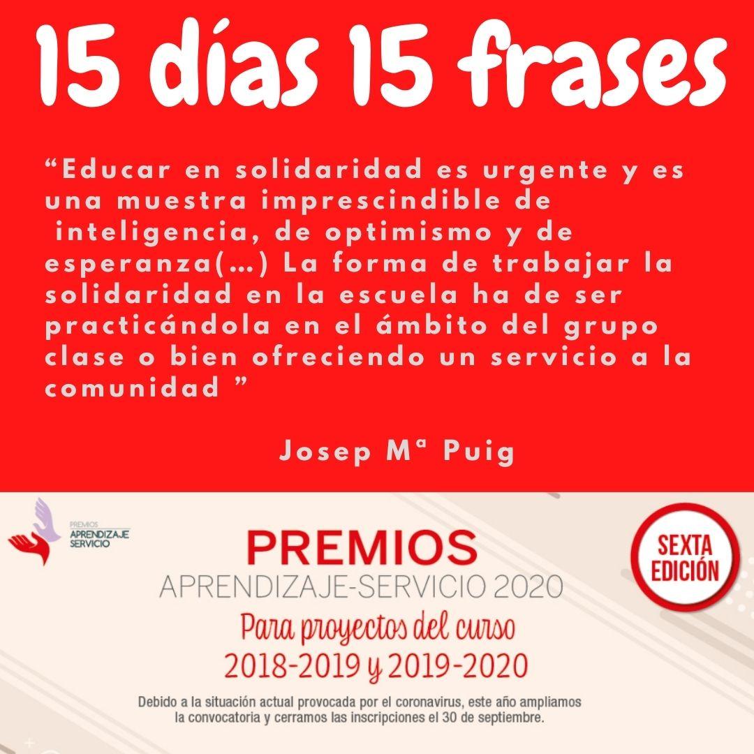 """""""Educar en solidaridad es urgente y es una muestra imprescindible de  inteligencia, de optimismo y de esperanza(…)"""" Josep Mª Puig @JosepMPR   📌📌Candidaturas #PremiosApS20 hasta el 30 septiembre‼️ Esperamos vuestros proyectos #ApS  @GRUPOEDEBE  @educaSGCTIE https://t.co/L2owatpe6y"""