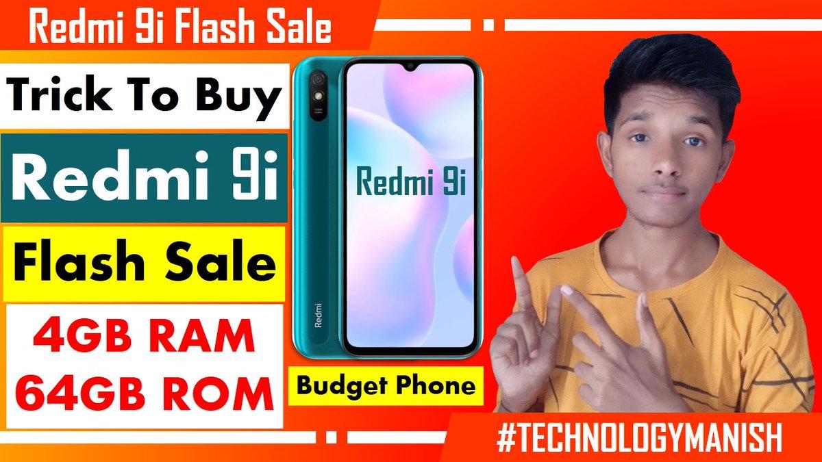 Trick To Buy Redmi 9i From Flipkart | Redmi 9i Flash Sale Me Kaise Kharide | Sale Start Now https://t.co/nv2cCgqCex  #Redmi #FlashSale #Redmi9i #Flipkart #BigSavingDays #TechnologyManish #ManishKumarGangotri https://t.co/jvhiOmAYbg