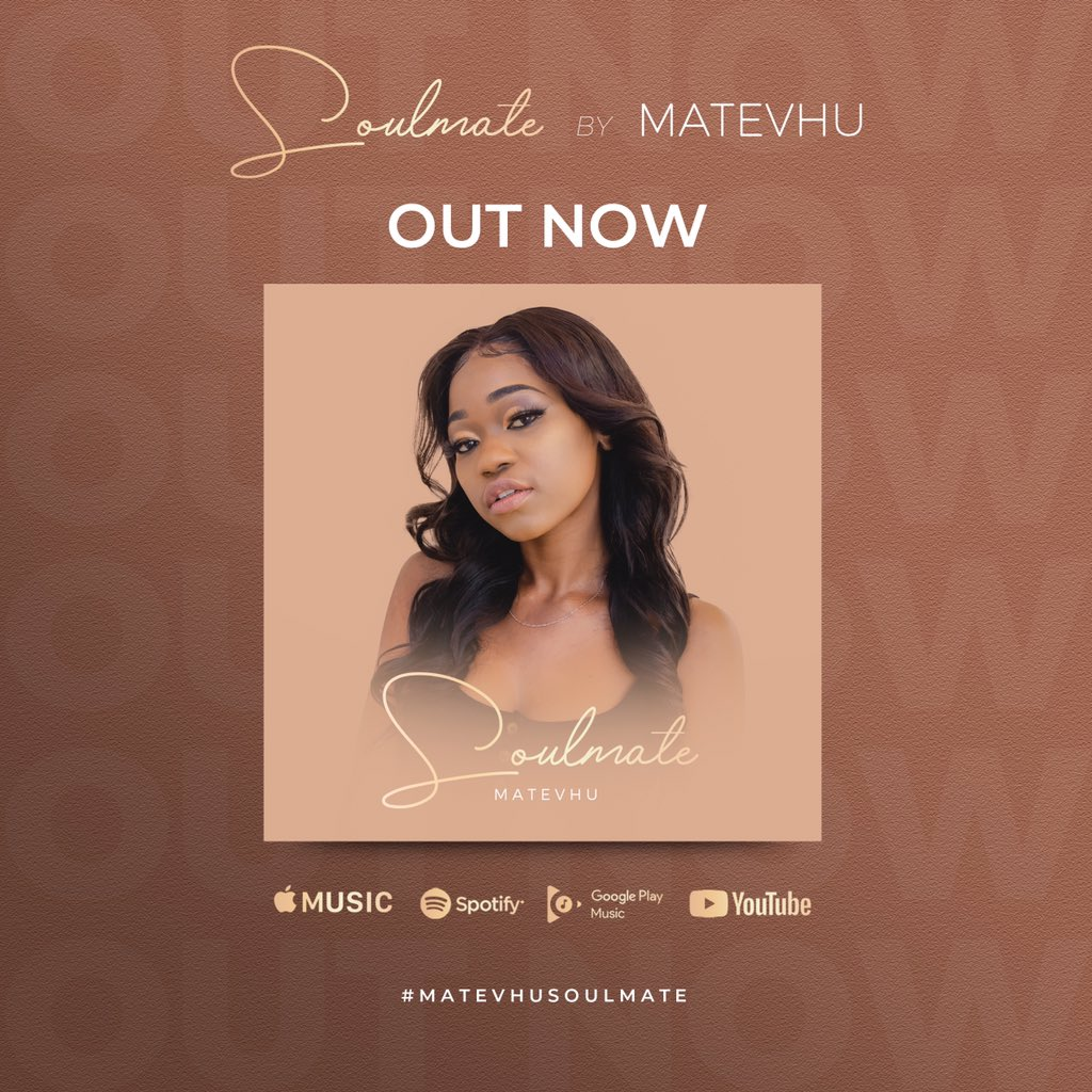 """Hey Everyone, I'm so excited to announce that my debut single, """"Soulmate"""" is now available everywhere. Please RT and use the hashtag #MatevhuSoulmate to help me spread the big news🙏🏾🥳 https://t.co/LVzVJBP0om"""