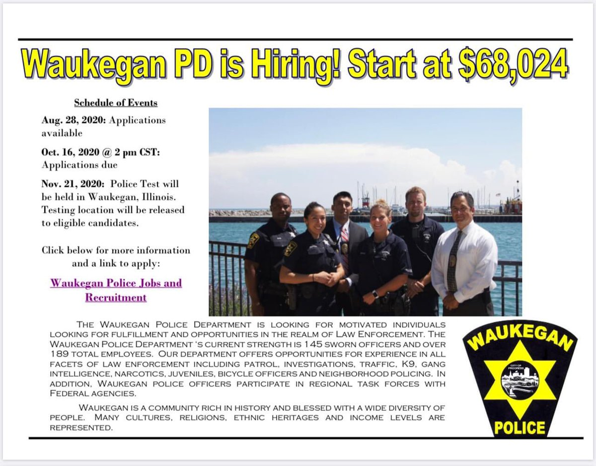 The Waukegan Police Department is NOW testing for new police officers!   We are seeking motivated individuals looking for fulfillment and opportunities in the realm of Law Enforcement. Applications are available now and must be returned by 2:00 p.m. on October 16, 2020. https://t.co/AdHn759u3B