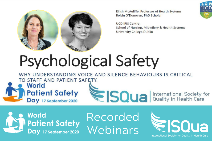 The recording of the excellent #WorldPatientSafetyDay webinar on 'Psychological Safety' with Eilish McAuliffe & Roisin O'Donovan of @UCDHealthSystem @ucdsnmhs   @UCD_Research is now available - https://t.co/MrgE4KfqMP  #WPSD2020 #WPSD20 #PatientSafety #medtwitter #ISQuaCommunity https://t.co/TksgrJDcsO