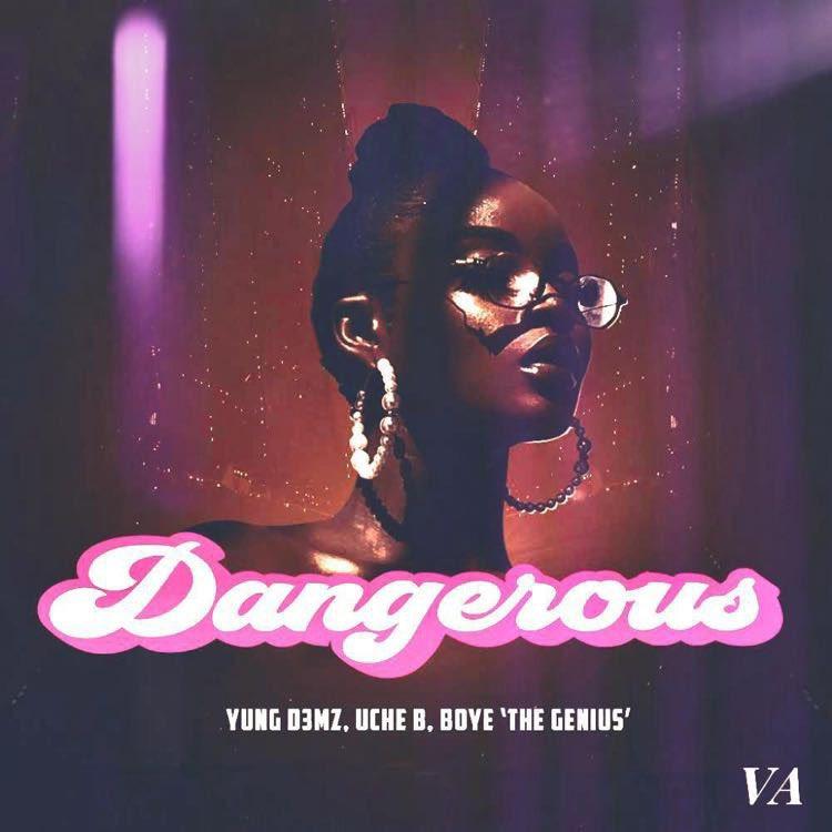 Yung D3mz Dangerous