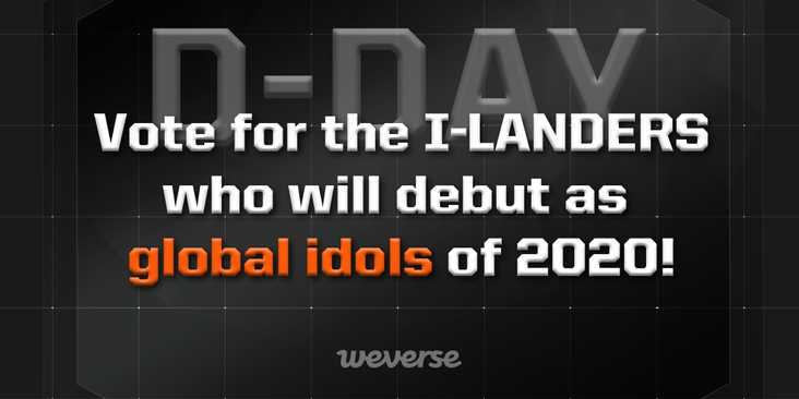 Global idols of 2020, chosen by the global fans and producers! The final and live voting for the final 7 of <#I_LAND> has begun. Vote for one I-LANDER who you hope to see making the debut, and watch the birth of next-generation idols! Vote now👉 iland.weverse.io