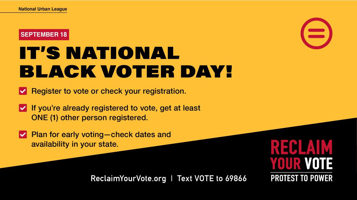 Today is #NationalBlackVoterDay! Nothing about us should get decided without us! You can create your voting plan now with these easy steps! Tag three friends, visit https://t.co/VCxo09JCNB and join us today for these 2 events to help you #ReclaimYourVote! https://t.co/A4GM6Ea75g