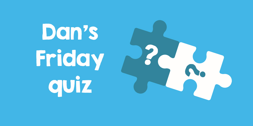 Afternoon all, a little later than expected (apologies) but here's #DansQuiz:  Back to connections this week, so see if you can work out what the link between these nine answers is:  #FridayThoughts https://t.co/afOTWqIYm2