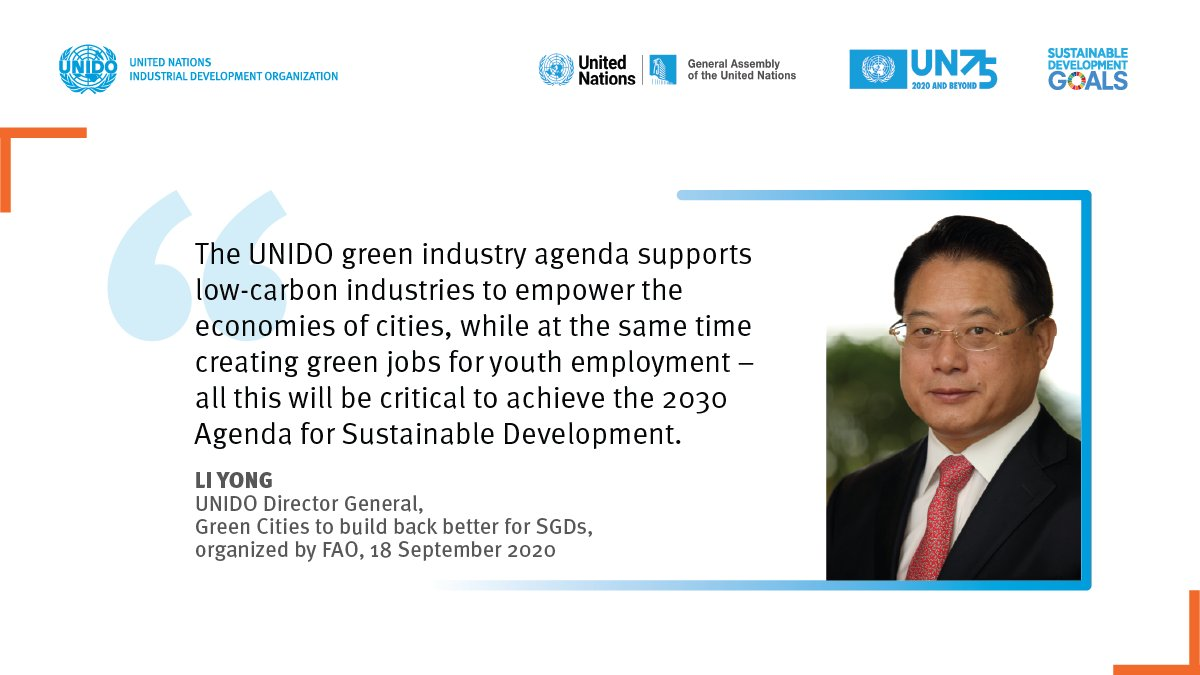 """Meet #UNIDO DG LI today at #UNGA75!  The virtual event is launching the """"@FAO Green Cities Action Programme"""", a new initiative focusing on strengthening the resilience of urban systems, services & populations to external shocks.  Green cities to build back better for #SDGs! 💚 https://t.co/PDu879VUn5"""