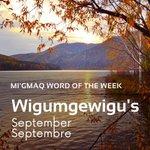 Image for the Tweet beginning: Mi'gmaq word of the week: