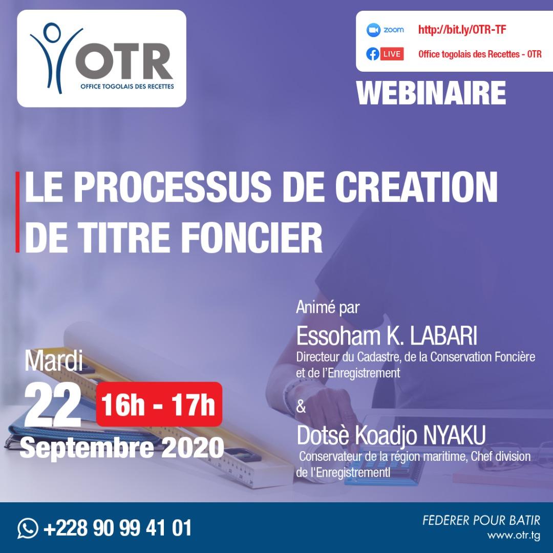 PROCESSUS DE CREATION DE TITRE FONCIER  Rendez-vous ce mardi 22 septembre 2020 à partir de 16h avec M. LABARI et M. NYAKU de @otr_togo b pour parler du processus de création de titre foncier. Inscription su le 🔗 lien : https://t.co/UmozSfGTPh @PKBTchodie  @TogoReform https://t.co/aL4mEFaxnj