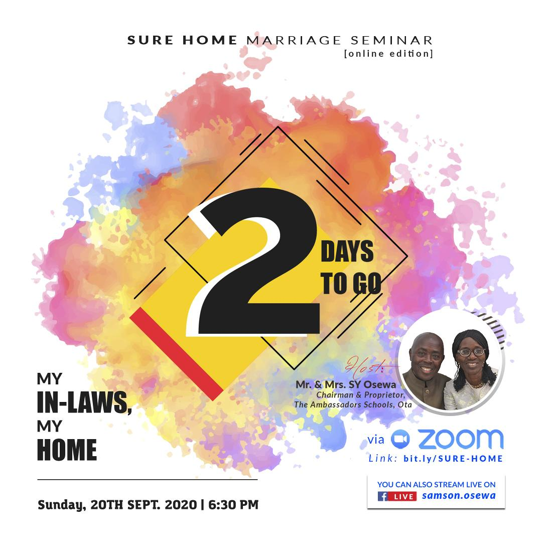 FREE MARRIAGE WEBINAR Married couples, dont miss this. Singles, join to learn. Join the Chairman and the Proprietor of The Ambassadors Schools, Mr Yomi & Mrs Victoria Osewa, in a Marriage Webinar tagged: My In-Laws, My Home on Sunday 20th of September by 6:30pm (WAT).