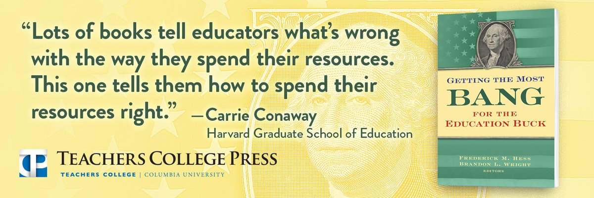 """NEW BOOK: """"Getting the Most Bang for the Education Buck,"""" edited by Rick Hess and Brandon Wright, published by @TCPress, and featuring contributions from twelve experts in their respective fields. Order it now. https://t.co/QmeMlO0E3V https://t.co/j7czEXBf5w"""