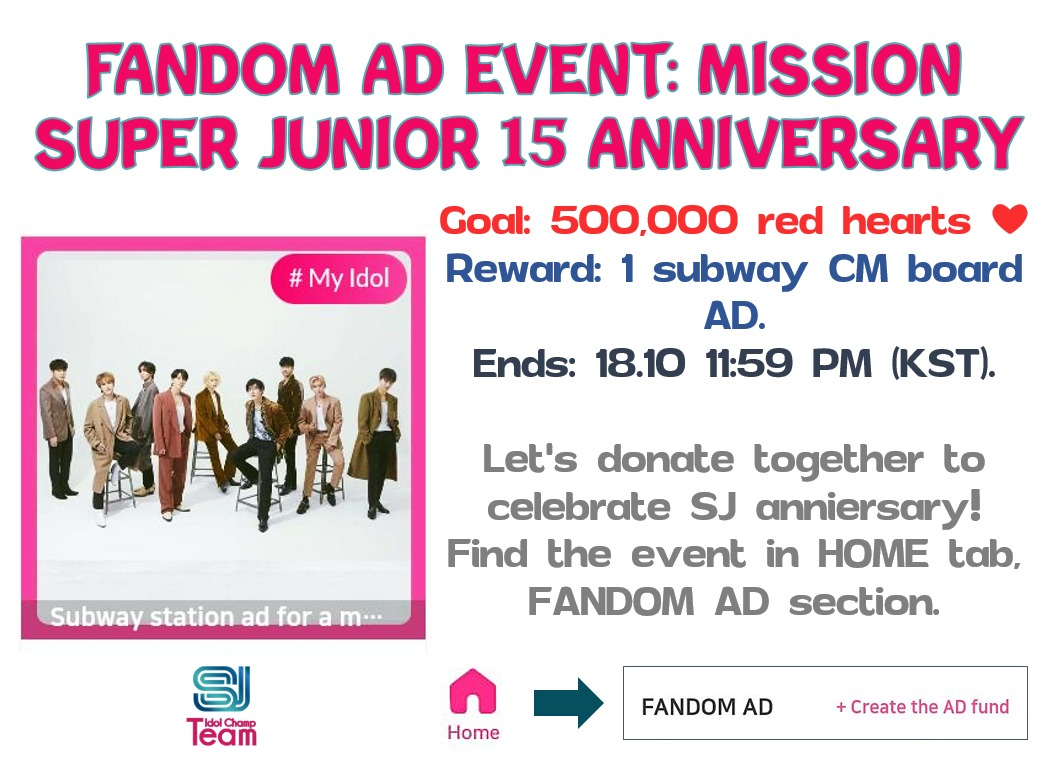 🚨👑Fandom AD: SUPER JUNIOR 15th debut Anniversary👑🚨  #ELF, Fandom Ad Mission has been open on Idol Champ for #SUPERJUNIOR  ⚠️Let's support the event with red hearts❤  ✅Reward: 1 Subway AD CM Board  📆Until 18.10 11:59PM KST  Fandom AD👉 https://t.co/BOzZShLdBM  @SJofficial https://t.co/NqEnNDh5q2