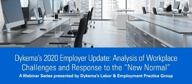 """Join us Wednesday, Sept. 30, for Session 1 of Dykema's 2020 Employer Update: """"What's Next? Preparing for Workplace Challenges in the 'New Normal.'"""" https://t.co/w43sXJDbRM #EmploymentLaw #EmployerUpdate #LaborAndEmployment #COVID19 #Coronavirus #FFCRA #HRLaw #HR #DOL https://t.co/TNVXBPOAen"""