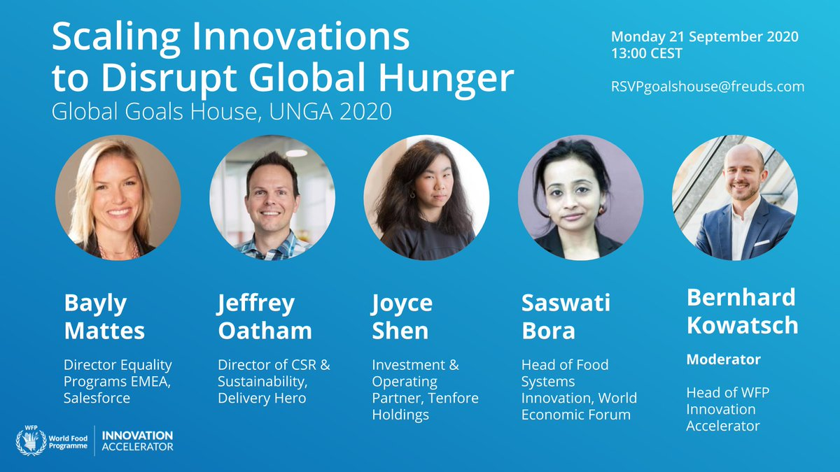 The world needs to scale innovations to #disrupthunger once and for all. Join me with an extraordinary panel of thought leaders virtually at a UN GA Global Goals House event on Monday 21 September 2020 at 13:00 CEST. RSVP: goalshouseberlin@freuds.com @WFPInnovation  @WFP_DE https://t.co/cHmgIACQWS