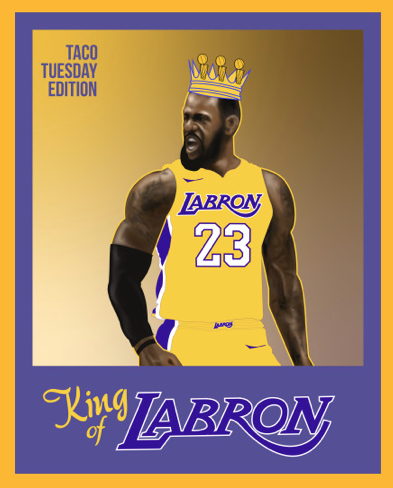 """@NBA @KingJames *Limited time* !!!  -- get your """"King of LA (LABRON)-Taco Tuesday Edition"""" by using the link -- https://t.co/U0rQ9qjYmD -- #LeBronJames #TacoTuesday #NBAPlayoffs #NBATwitter  (available for the playoffs only) https://t.co/bibtR225FG"""