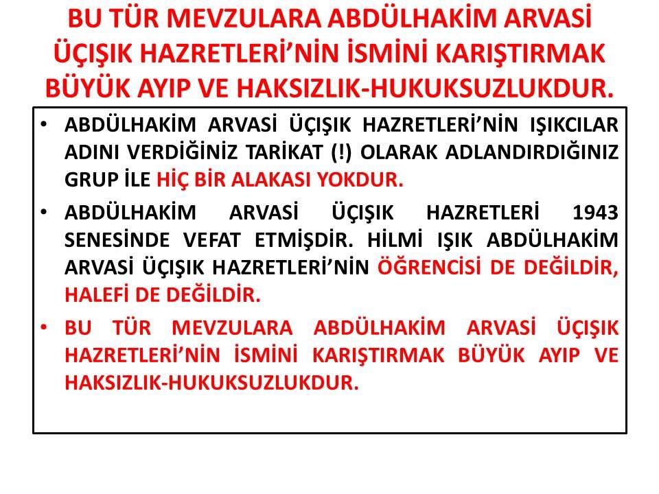 Bu tür mevzulara Abdülhakim Arvasi Üçışık Hazretleri'nin ismini karıştırmak büyük ayıp ve haksızlık hukuksuzlukdur. #arvasi #abdulhakimarvasiucisikhazretleri  #NecipFazilKisakurek #abdulhakimarvasiucisik https://t.co/IspNq4R9Z6