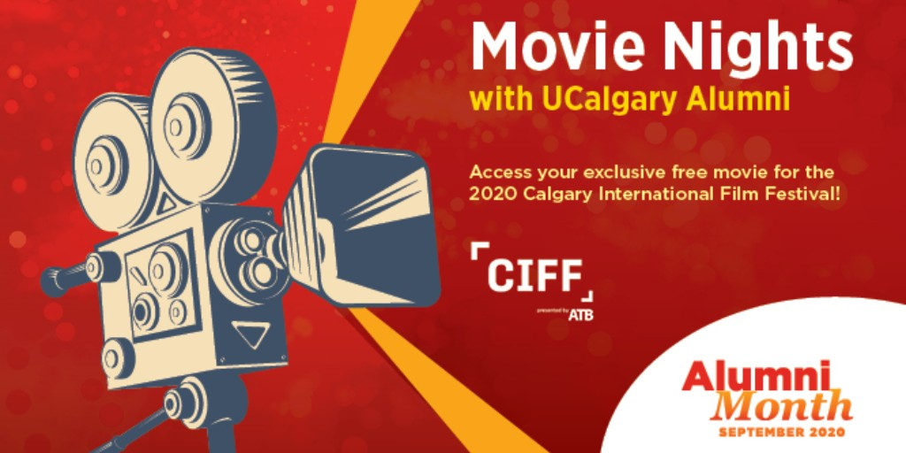 Enjoy a movie night on us! Register now and we'll send you an exclusive code to stream one @CIFFcalgary film from Sept. 24 – Oct. 4, 2020, as part of Alumni Month. https://t.co/8RXhDQV4H6 #CIFF2020 #ucalgaryalumni https://t.co/6oY1kVfHUn