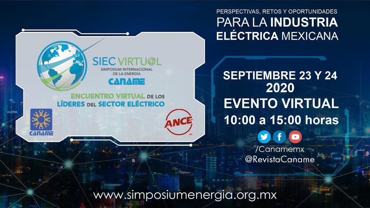 CANAME invita: Persepectivas, retos y oportunidades para la #industria #eléctrica mexicana. Evento virtual 23 y 24 de septiembre. Regístrate ahora: https://t.co/IgA9Rn18fo https://t.co/49vXr0iDjj
