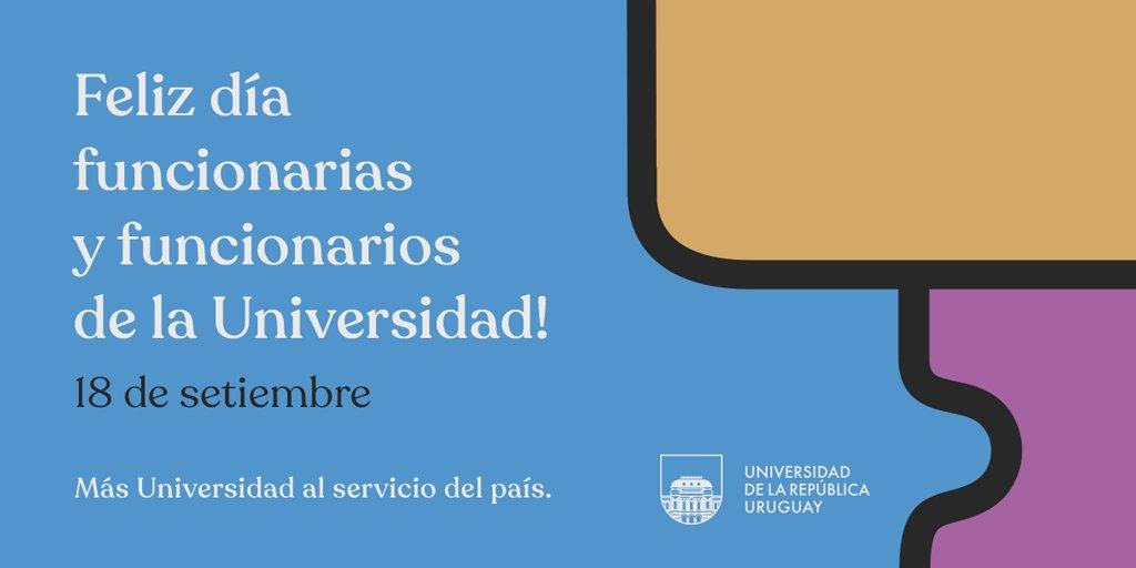 ➡️ Hoy saludamos a quienes hacen día a día a #Udelar, piezas fundamentales para el desarrollo de la Universidad. Feliz día!  #MásUniversidadAlServicioDelPaís https://t.co/PPULseXK9r