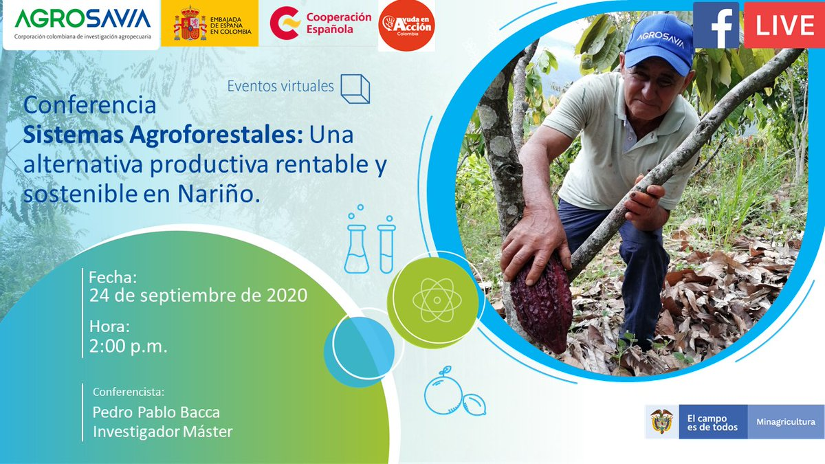 """#EventosVirtuales #FacebookLive Esta conferencia la hicimos pensando en ustedes. Únete a la conferencia mañana 24 de septiembre, desde las 2p.m., """"Sistemas Agroforestales: Una Alternativa productiva rentable y sostenible en Nariño"""". Ingresa 👉https://t.co/vW9DpcX582 https://t.co/7zbAKRZHfX"""