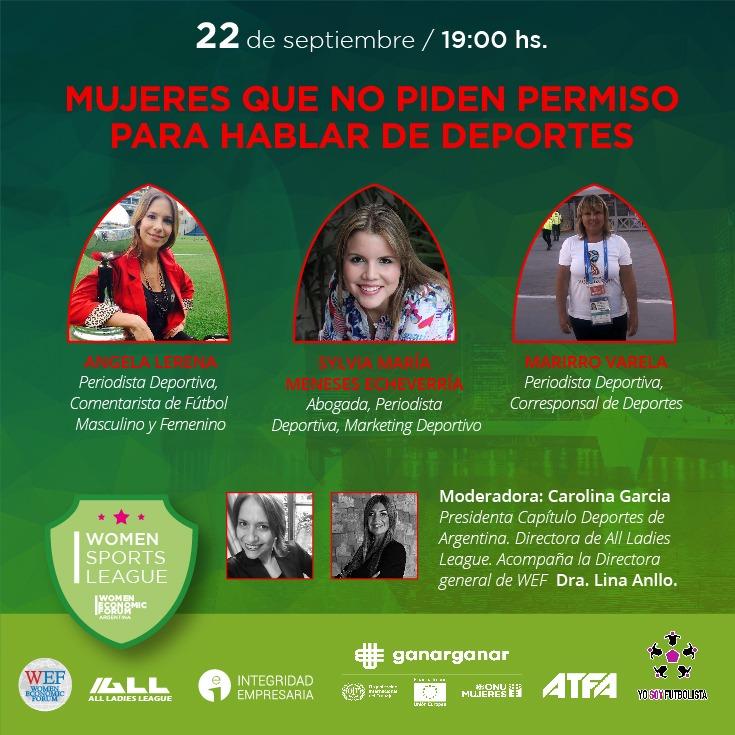 22/9 7 p.m. #Argentina Capítulo #Deportes @ALLLadiesLeague @WefArgentina #Mujeres que no piden permiso para hablar de Deportes Tks Cracks por acompañarnos @Angelalerena @pilumeneses @marirrovarela #MujeresQueMarcanLaCancha A seguir trabajando para #NivelarLaCancha @lina_anllo https://t.co/duFRgViCrl