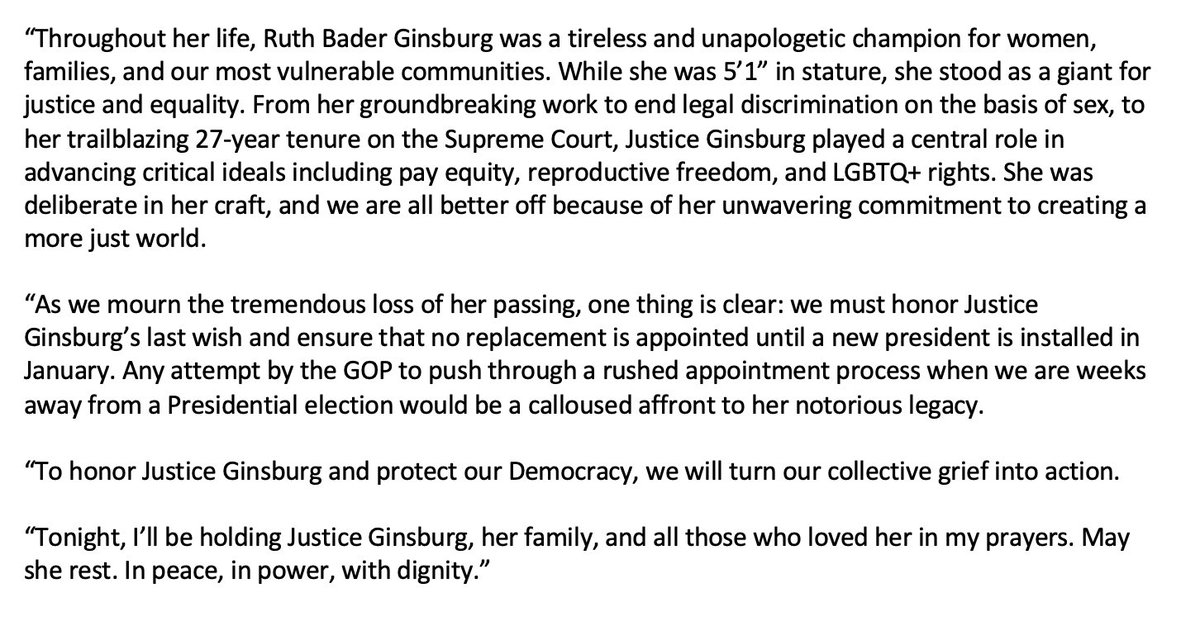 As we mourn the tremendous loss of her passing, one thing is clear: we must honor Justice Ginsburg's last wish and ensure that no replacement is appointed until a new president is installed in January. My full statement: https://t.co/IcLJECUHKv