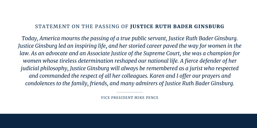 Statement from the Vice President on the Passing of Justice Ruth Bader Ginsburg https://t.co/5wsq5apOOZ