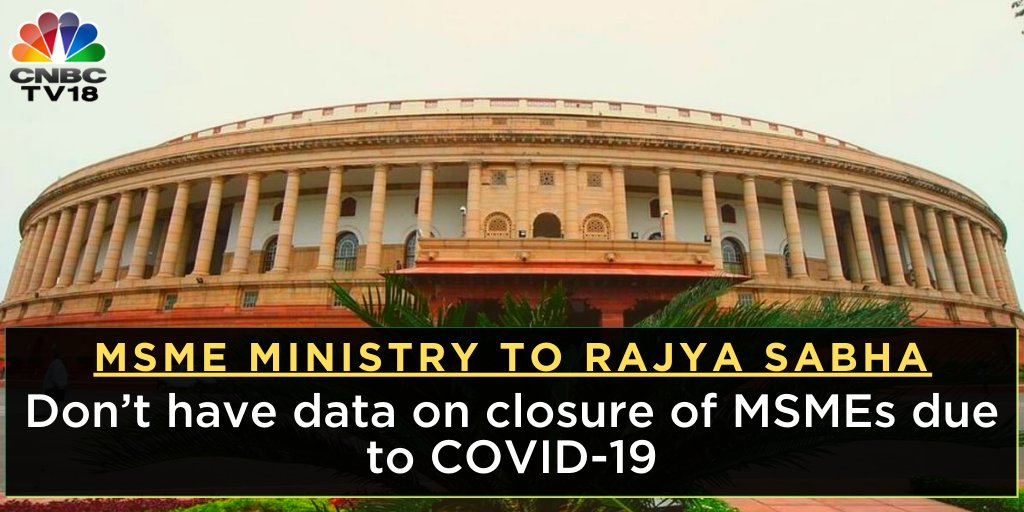 MSME Ministry tells #RajyaSabha: 'Don't have data on closure of MSMEs due to COVID-19'  #jobs #economy https://t.co/8sllfY9oFd