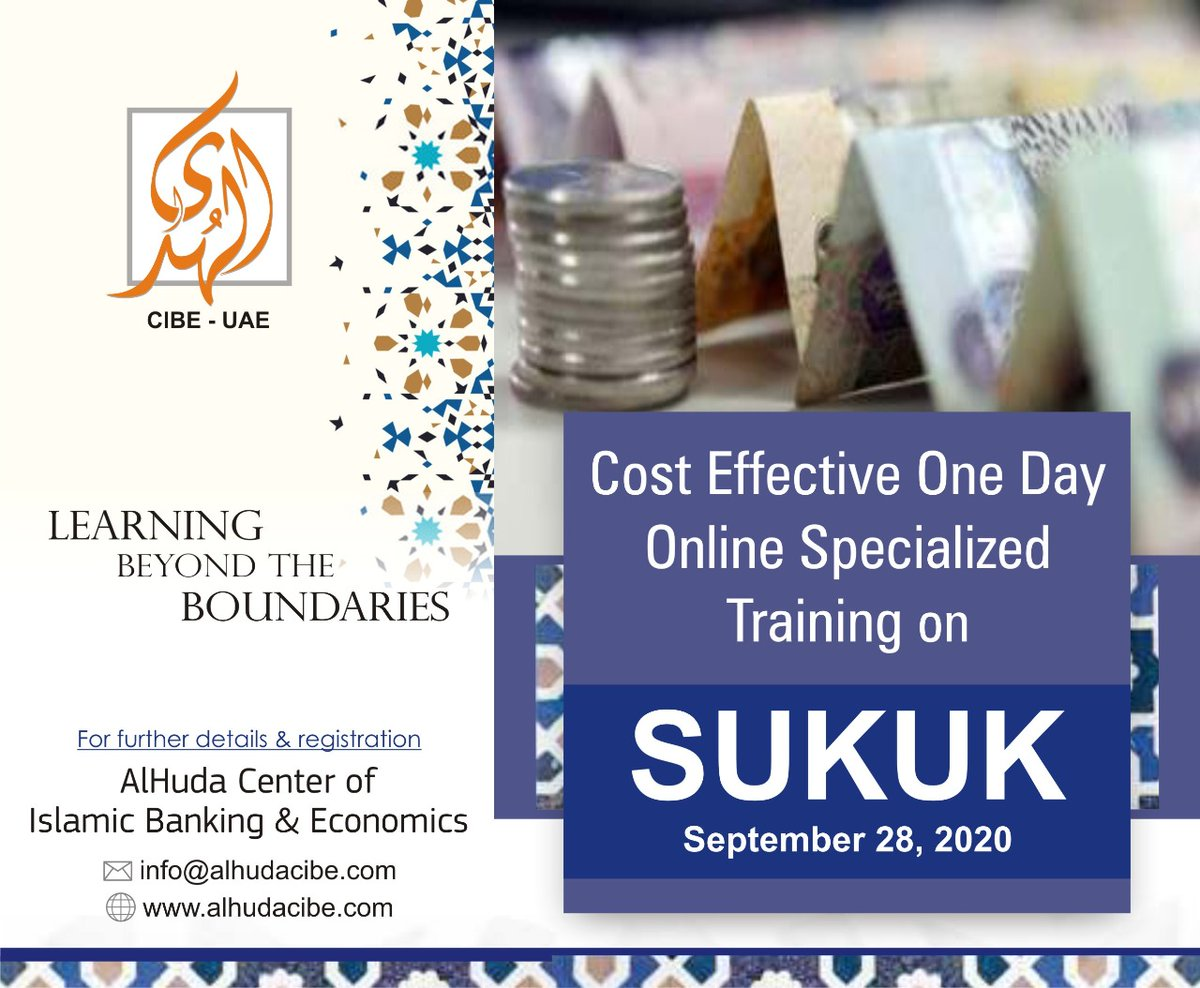 AlHuda CIBE is pleased to announce One day online Specialized training on Sukuk scheduled on September 28, 2020. For further details & registration please visit us: https://t.co/7EcoOJycRF and email at: info@alhudacibe.com https://t.co/0wvyXLcKvC